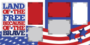 """""""Land of the Free"""" ASSEMBLED Scrapbook Page"""