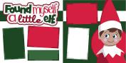 """Found Myself A Little Elf"" ASSEMBLED Scrapbook Page"