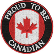 Proud to be Canadian - Canada - Iron on or Sew on Embroidered Patch