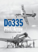Dornier Do 335: Pfeil/Arrow