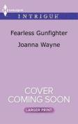 Fearless Gunfighter