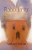 Rabbitman