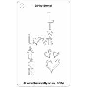 That's Crafty Dinky Stencil 7.6cm x 12cm -Live Laugh Love