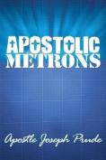 Apostolic Metrons