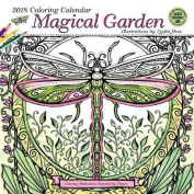 Magical Garden 2018 Coloring Wall Calendar