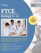 Ftce Biology 6-12 Teacher Certification Exam Study Guide