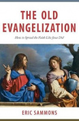 The Old Evangelization