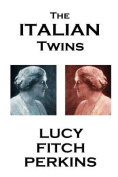 Lucy Fitch Perkins - The Italian Twins