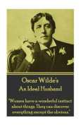 Oscar Wilde - An Ideal Husband
