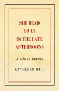 She Read to Us in the Late Afternoons