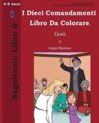 I Dieci Comandamenti Libro Da Colorare [ITA]
