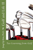 Golf and Life II