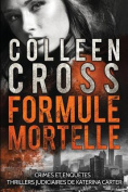 Formule Mortelle: Crimes Et Enquetes [FRE]