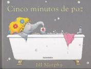 Cinco Minutos de Paz = Five Minutes' Peace [Spanish]