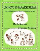 Un Hoyo Es Para Escarbar [Spanish]
