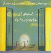 El Arbol de La Escuela [Spanish]