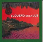 El Dueno de La Luz [Spanish]