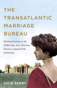 Transatlantic Marriage Bureau