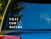 T1215 Pray For Haters Decal Sticker - 10cm x 10cm - Easy to Apply - Instructions Included - Premium 6+ Year Vinyl