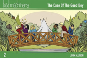 Bad Machinery Volume Two