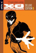 X-O Manowar Deluxe Edition Book 5