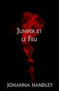 Juniper et le Feu [FRE]