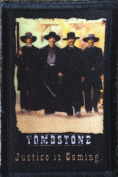 Tombstone Movie Morale Patch. From the movie Tombstone. Perfect for your Tactical Military Army Gear, Backpack, Operator Baseball Cap, Plate Carrier or Vest. 5.1cm x 7.6cm Hook and Loop Patch. Made in the USA