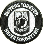 SISTERS FOREVER POW MIA NEVER FORGOTTEN ROUND PATCH - Colour - Veteran Owned Business.