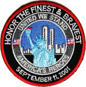 honour THE FINEST AND BRAVEST AMERICA'S HEROES 9-11 ROUND PATCH - Colour - Veteran Owned Business.