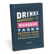 Drinks for Mundane Tasks