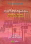 European Energy Studies, Volume 12: EU Energy Law and Policy