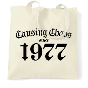 Causing Chaos Since 1977 Happy Birthday Made In 1977 40th Forty Years Old Born A Legend Epic Shopping Tote Bag Cool Funny Gift Present Bag