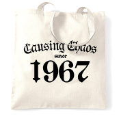 Causing Chaos Since 1967 Happy Birthday Made In 1967 50th Fifty Years Old Born A Legend Epic Shopping Tote Bag Cool Funny Gift Present Bag