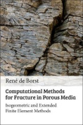 Computational Methods for Fracture in Porous Media