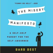 The Misery Manifesto
