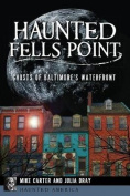 Haunted Fells Point