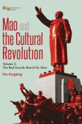 Mao and the Cultural Revolution (Volume 2)