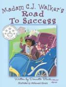 Madam C.J Walker's Road to Success