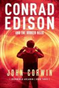 Conrad Edison and the Broken Relic