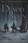 Deadly Reign