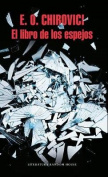 El Libro de Los Espejos / The Book of Mirrors [Spanish]