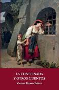 La Condenada y Otros Cuentos [Spanish]