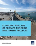 Economic Analysis of Climate-Proofing Investment Projects