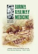 Burma Railway Medicine