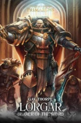 Lorgar: Bearer of the Word (The Horus Heresy
