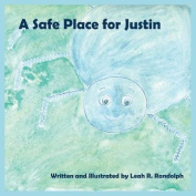A Safe Place for Justin