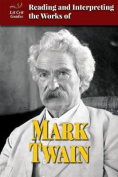 Reading and Interpreting the Works of Mark Twain