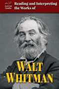 Reading and Interpreting the Works of Walt Whitman