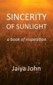 Sincerity of Sunlight