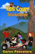 The Go-Kartastrophe